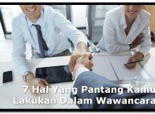 7 Hal Yang Pantang Kamu Lakukan Dalam Wawancara