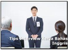 Tips Interview Kerja Bahasa Inggris