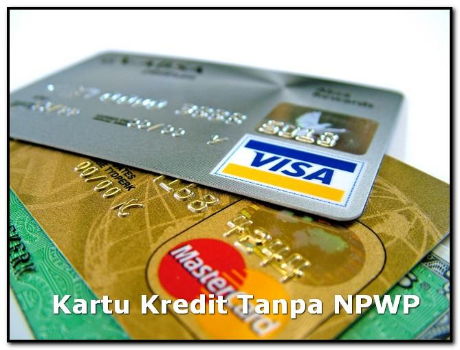 Kartu Kredit Tanpa NPWP