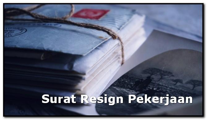 Contoh Surat Resign Pekerjaan Tipskerjacom Tips Kerja