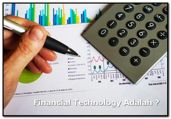 Financial Technology Adalah