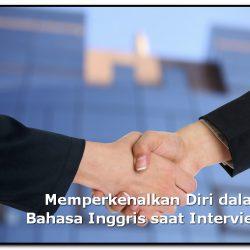 Cara Memperkenalkan Diri dalam Bahasa Inggris saat Interview dan Artinya