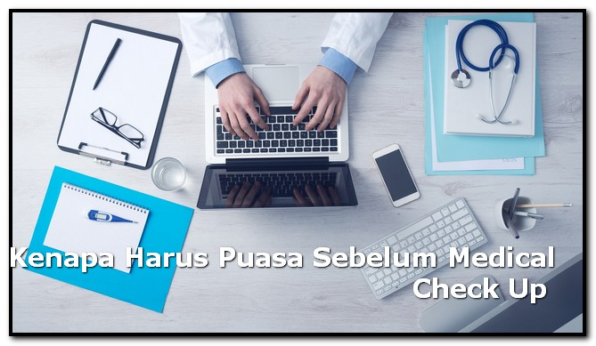 Puasa Sebelum Medical Check Up