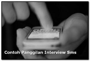 Contoh Panggilan Interview Lewat Sms