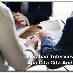 jawaban interview apa cita cita anda