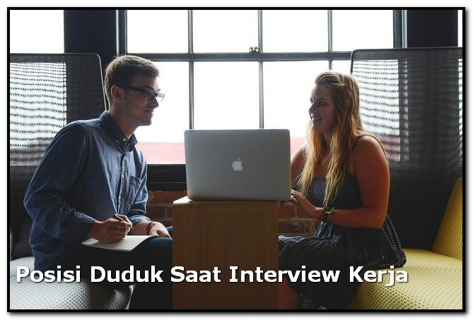 posisi duduk saat interview