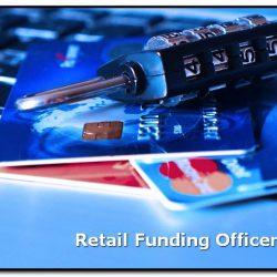 retail funding officer adalah