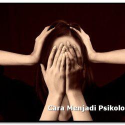 cara menjadi psikolog