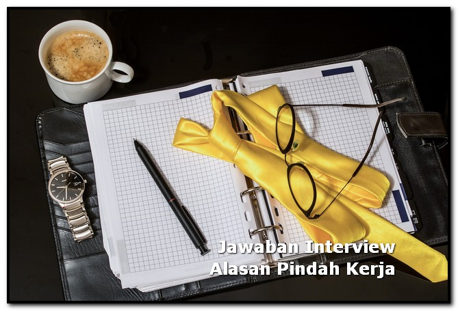 jawaban interview alasan pindah kerja