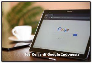 Tes Kerja di Google Indonesia
