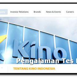 pengalaman tes pt kino indonesia