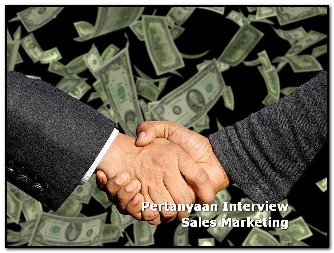 pertanyaan interview sales marketing