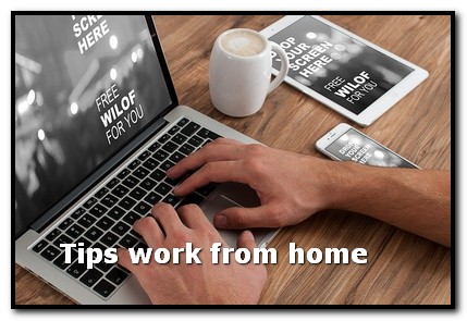 Tips work from home