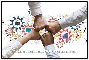 cara membuat standar operasional perusahaan