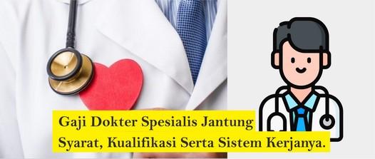 gaji dokter spesialis jantung
