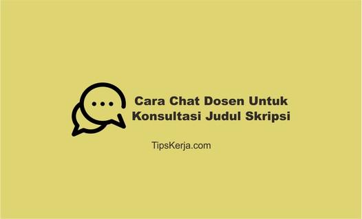 Cara Chat Dosen Untuk Konsultasi Judul Skripsi