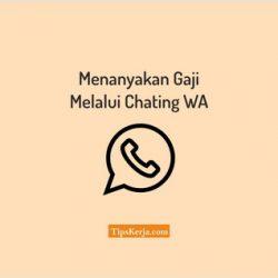 cara menanyakan gaji lewat chat